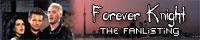Forever Knight Fanlisting - Member #73