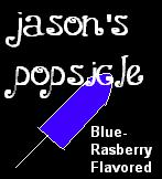 I Adopted Jason's Popsicle!  Yummy!