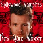 I Passed the Nick Knight Quiz @ Hollywood Vampires!