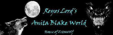 ReyesLord's Anita Blake World